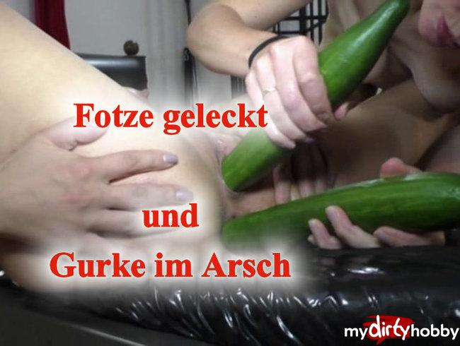 Fotze geleckt und Gurke im Arsch