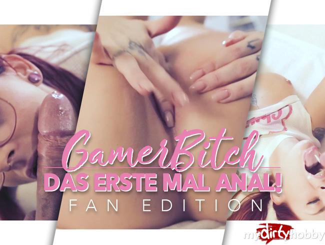 Gamer-Bitch - erstes Mal anal - FanEdition