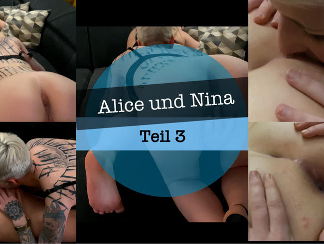 Alice X Nina - Part 3