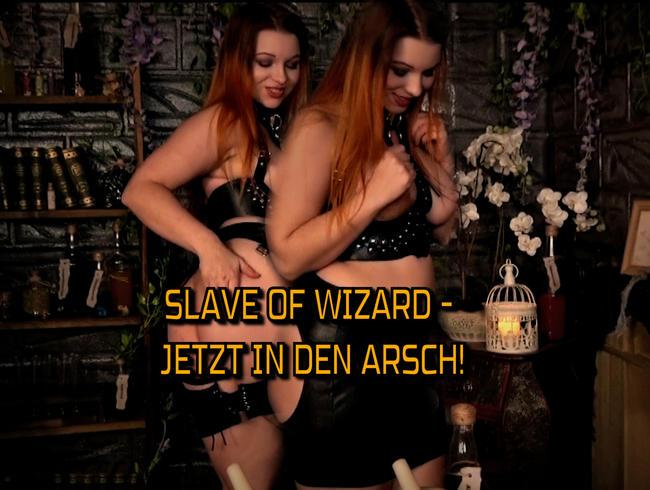 SLAVE OF WIZARD - JETZT IN DEN ARSCH!