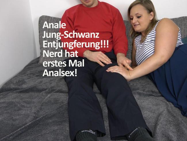 Anale Jung-Schwanz Entjungferung!!! Nerd hat erstes Mal Analsex!