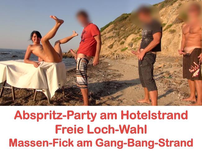 Abspritz-Party am Hotelstrand. Freie Loch-Wahl! Jeder darf ran! AO
