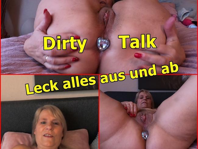 Leck alles aus und ab Dirty-Talk