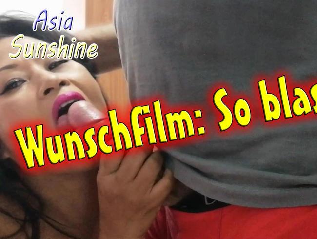 Asia-Sunshine - So blase ich - Wunschfilm