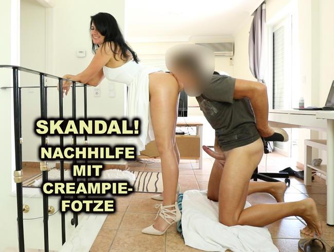 Skandal! Mit Creampie-Fotze zum Nachhilfe